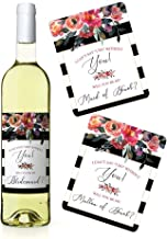 Set of 8 Will You Be My Bridesmaid Wine Labels, Includes: 6 Bridesmaid Wine Labels, 1 Maid of Honor Wine Label, 1 Matron of Honor Wine Label