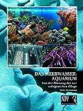 Das Meerwasseraquarium: Von der Planung bis zur erfolgreichen Pflege (NTV Meerwasseraquaristik) - Dieter Brockmann