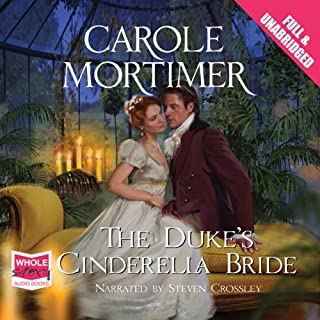 The Duke's Cinderella Bride                   By:                                                                                                                                 Carole Mortimer                               Narrated by:                                                                                                                                 Steven Crossley                      Length: 7 hrs and 53 mins     Not rated yet     Overall 0.0