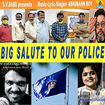 Big Salute To Our Police - Single