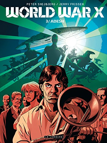 World War X - tome 3 - Adesh