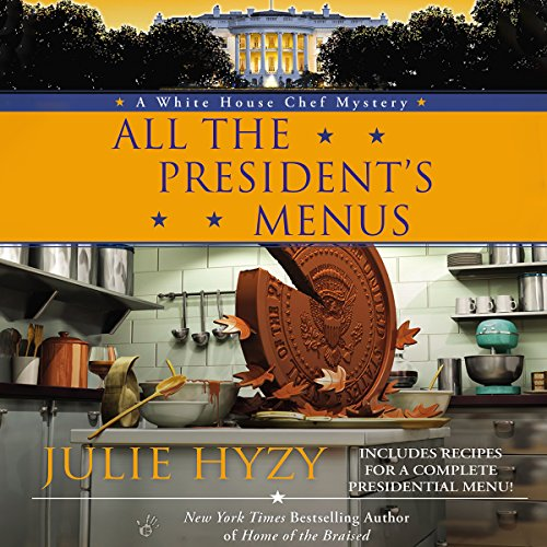 All the President's Menus audiobook cover art