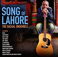 SONG OF LAHORE by The Sachal Ensemble