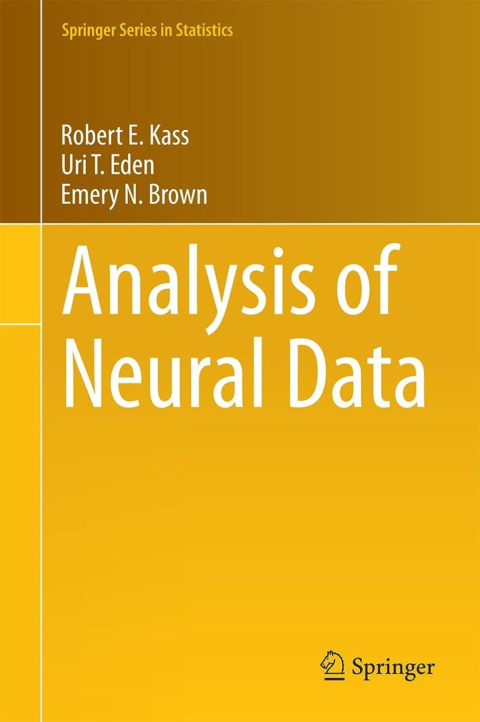 合計座標香りAnalysis of Neural Data (Springer Series in Statistics) (English Edition)
