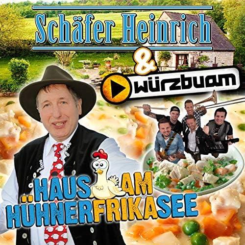 Schäfer Heinrich, Würzbuam