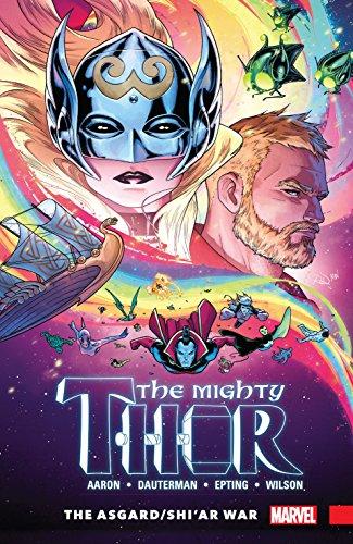 The Mighty Thor Vol. 3: Asgard/Shi'ar War: The Asgard/Shi'ar War (The Mighty Thor (2015-2018)) (English Edition)