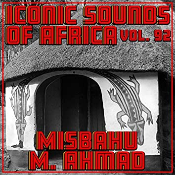 Iconic Sounds Of Africa - Vol. 92