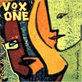 Pure Imagination by VOX ONE (2006-03-21)