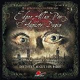 Edgar Allan Poe & Auguste Dupin: Folge 03: Die toten Augen von Paris