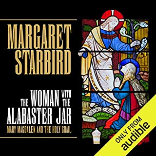 The Woman with the Alabaster Jar     Mary Magdalen and the Holy Grail              By:                                                                                                                                 Margaret Starbird                               Narrated by:                                                                                                                                 Christine Marshall                      Length: 6 hrs and 31 mins     1 rating     Overall 5.0