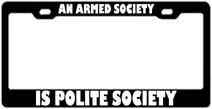 Best an armed society is a polite society Reviews