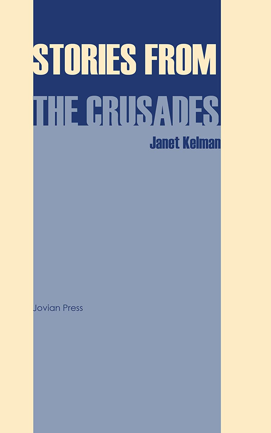 Stories from the Crusades (English Edition)