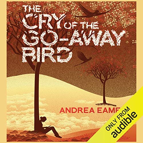 The Cry of the Go-Away Bird cover art