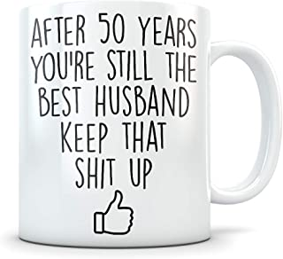 50th Anniversary Gift for Men - Funny 50 Year Wedding Anniversary for Him - Best Marriage Coffee Mug I Love You Husband for Couples Celebrating Their Relationship