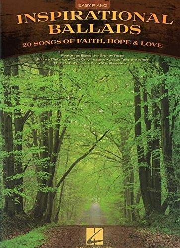 Inspirational Ballads: 20 Songs of Faith, Hope & Love (Easy Piano (Hal...