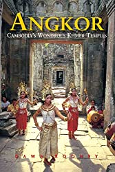 Angkor Cambodia's Wondrous Khmer Temples book cover