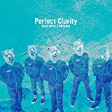 Perfect Clarity / MAN WITH A MISSION