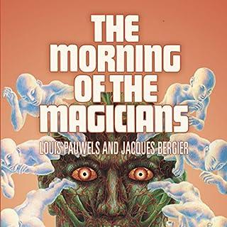 The Morning of the Magicians     The Dawn of Magic              De :                                                                                                                                 Jacques Bergier,                                                                                        Louis Pauwels                               Lu par :                                                                                                                                 Clay Lomakayu                      Durée : 17 h et 12 min     Pas de notations     Global 0,0