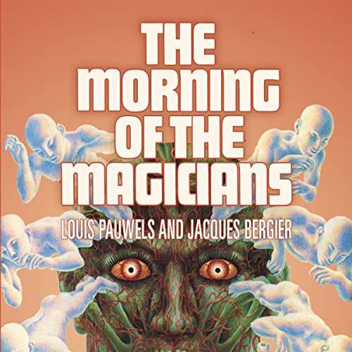 The Morning of the Magicians audiobook cover art