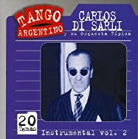 Instrumental 2 by CARLOS DI SARLI (2004-12-07)