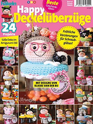 Best of Simply Häkeln: Happy Deckelüberzüge - Süße Deko im Amigurumi-Stil