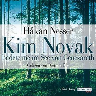 Kim Novak badete nie im See von Genezareth                   Autor:                                                                                                                                 Håkan Nesser                               Sprecher:                                                                                                                                 Dietmar Bär                      Spieldauer: 5 Std. und 5 Min.     197 Bewertungen     Gesamt 4,2