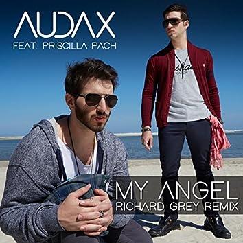 My Angel (feat. Priscilla Pach) [Richard Grey Remix]