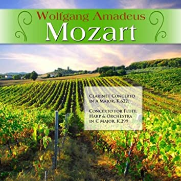Wolfgang Amadeus Mozart: Clarinet Concerto in A Major, K.622; Concerto for Flute, Harp & Orchestra in C Major, K.299