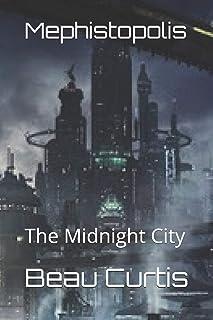 Mephistopolis: The Midnight City