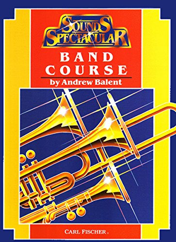 SOUNDS SPECTACULAR BAND COURSE CONCERT BAND/HARMONIE/FANFARE