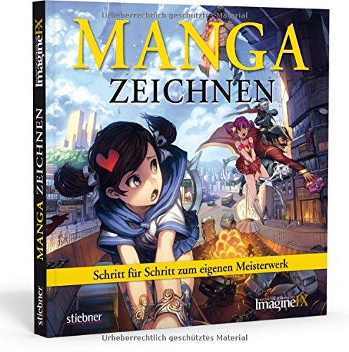 Manga zeichnen: Schritt für Schritt zum eigenen Meisterwerk