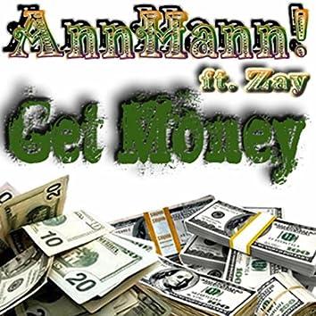 Get Money (feat. Zay)