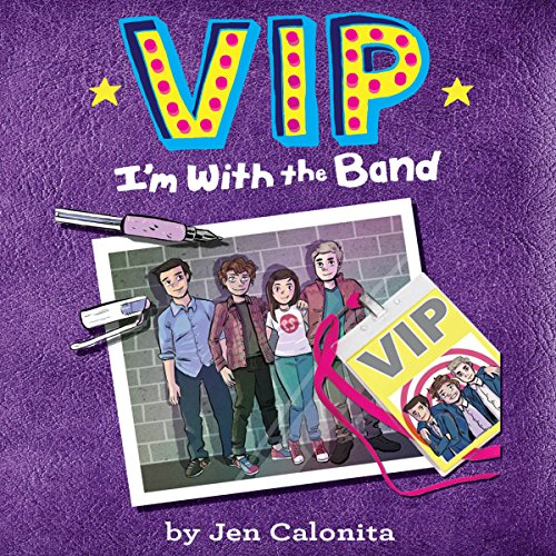 VIP: I'm with the Band audiobook cover art