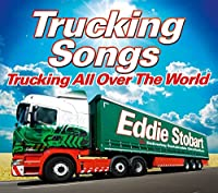 Eddie Stobart: Trucking All Ov