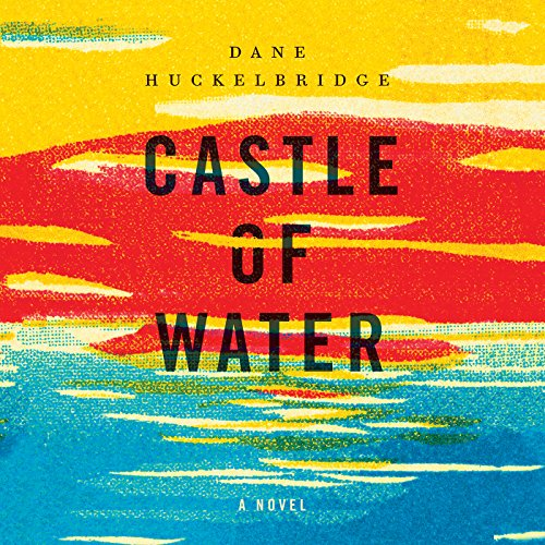 Castle of Water audiobook cover art