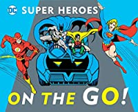 On the Go! (19) (DC Super Heroes)