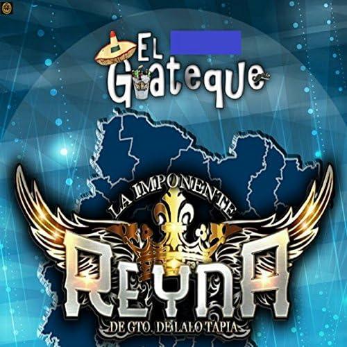 La Imponente Reyna De Gto. De Lalo Tapia
