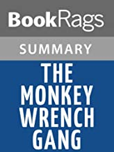 Summary & Study Guide The Monkey Wrench Gang by Edward Abbey