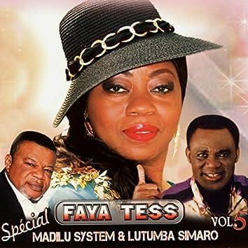 Spécial Faya Tess, Vol. 5