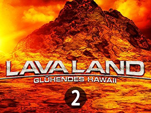 Lava Land - Glühendes Hawaii Teil 2