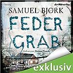 Federgrab (Ein Fall für Kommissar Munch 2)