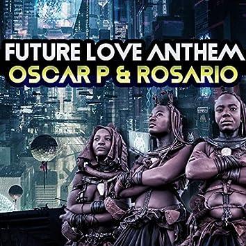 Future Love Anthem