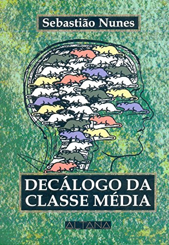 Decalogo da Classe Média