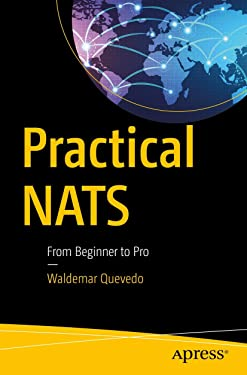 Practical NATS: From Beginner to Pro