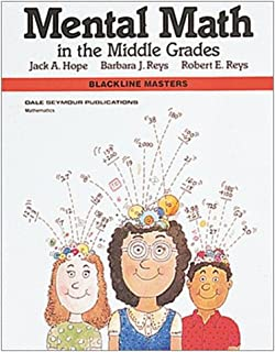 Mental Math in the Middle Grades, Blackline Masters