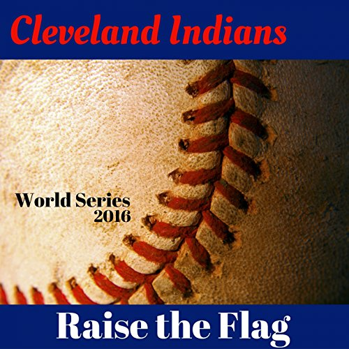 Cleveland Indians Roll With It (Cleveland Indians Fight Song)