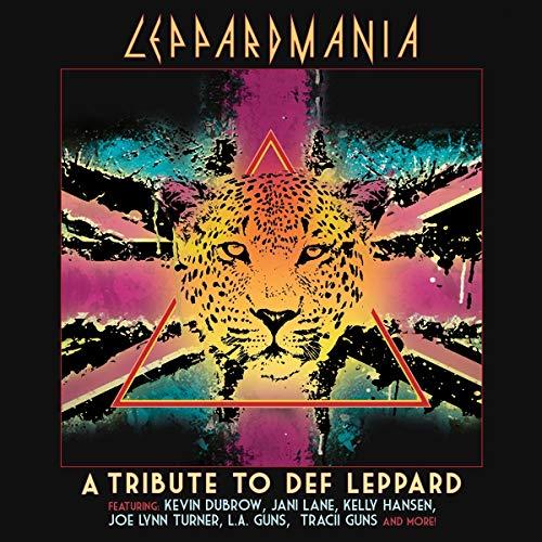 Leppardmania- a Tribite to Def Leppard