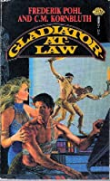 Gladiator-at-Law 0671655663 Book Cover