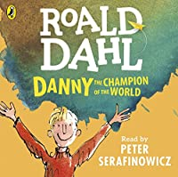 Danny the Champion of the World (Dahl Audio)