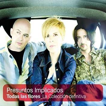 "Todas las flores ""La coleccion definitiva"" (Bonus Tracks)"